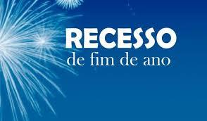 RECESSO FIM DE ANO!